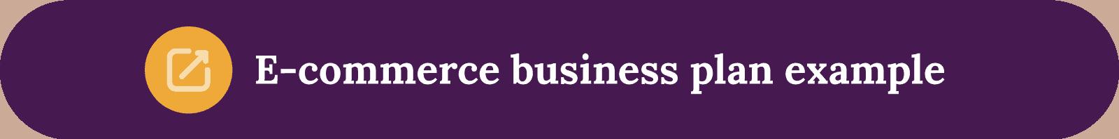 E-commerce business plan template button
