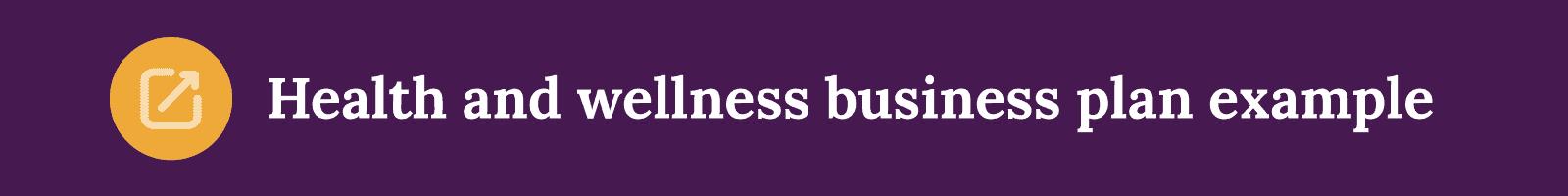 Health and wellness business plan template button