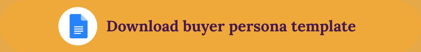 Buyer persona download template
