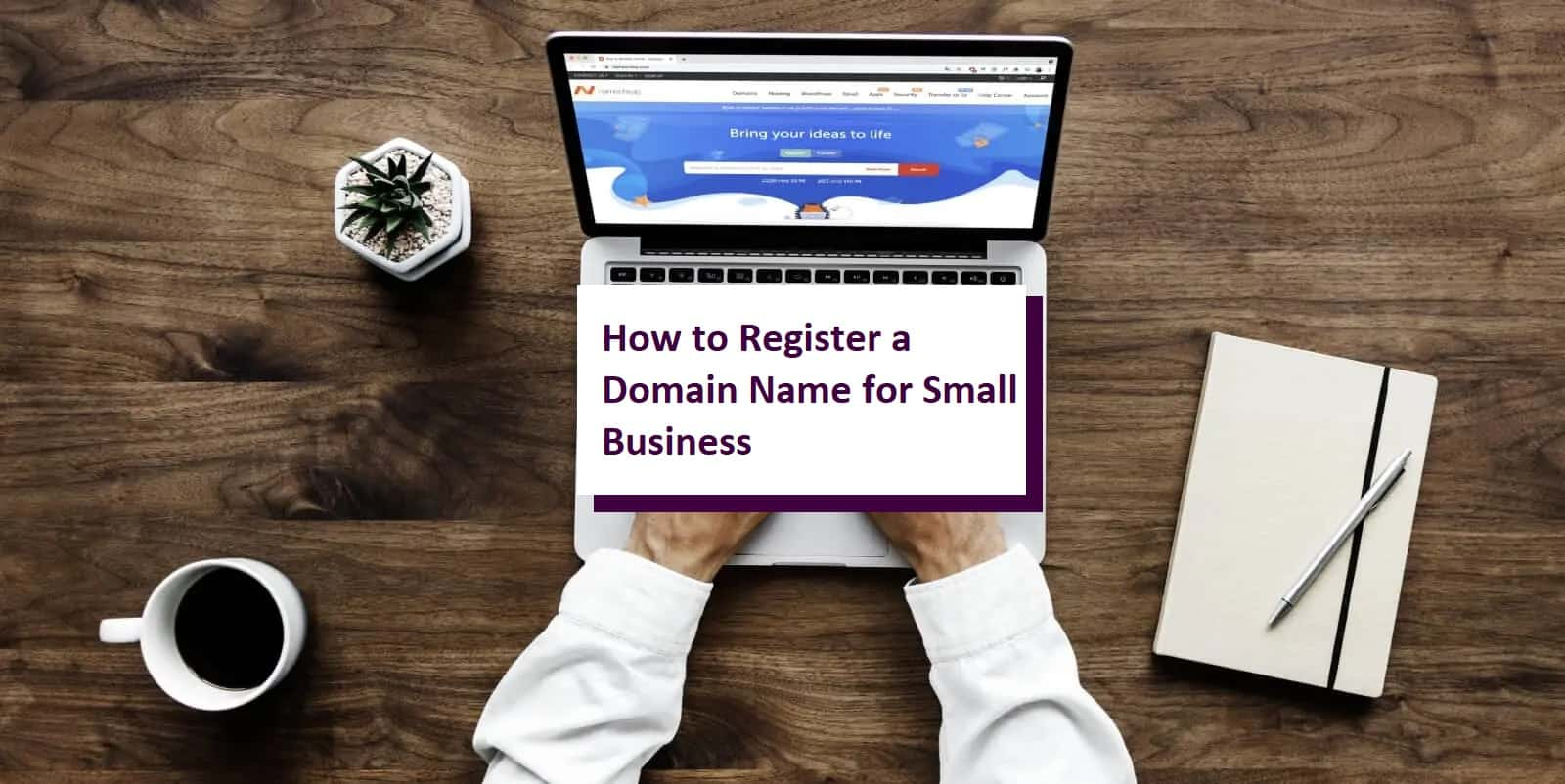 How to Register a Domain Name for Small Business